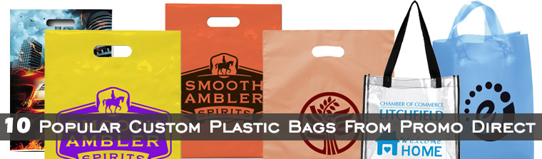 10 Popular Custom Plastic Bags From Promo Direct