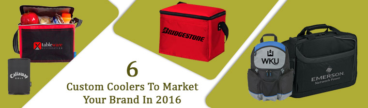 6 Custom Coolers To Market Your Brand In 2016