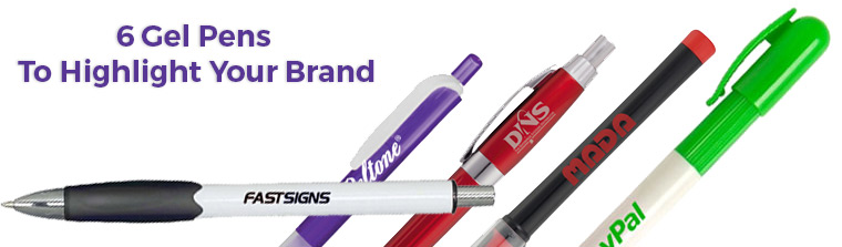 6 Gel Pens To Highlight Your Brand