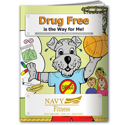 Drug Free is the Way for Me! Coloring Book