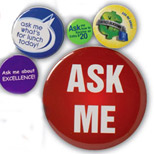 "Promotional 2.25"" Round buttons - Imprinted 2.25"" Round buttons"